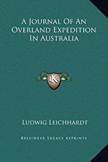 A Journal Of An Overland Expedition In Australia