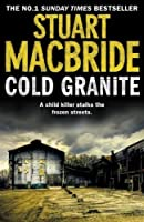 Cold Granite by Stuart MacBride(2011-10-27)