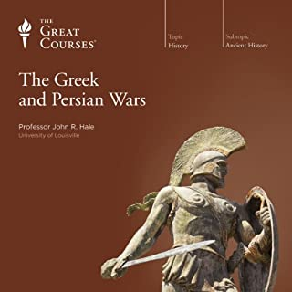 The Greek and Persian Wars                   Written by:                                                                                                                                 John R. Hale,                                                                                        The Great Courses                               Narrated by:                                                                                                                                 John R. Hale                      Length: 12 hrs and 19 mins     4 ratings     Overall 5.0