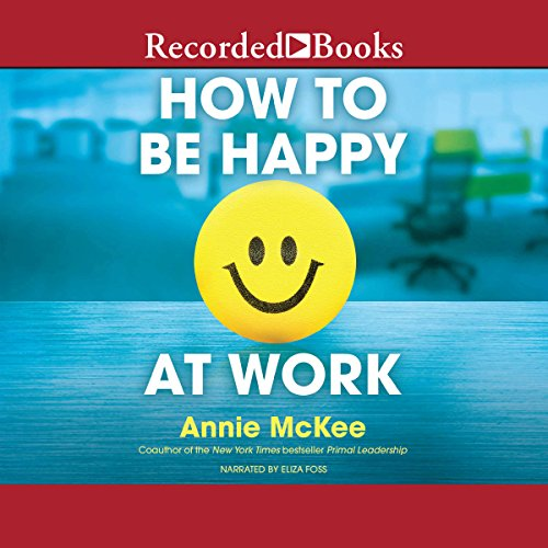 How to Be Happy at Work audiobook cover art