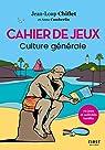 Cahier de jeux : Culture générale par Camberlin