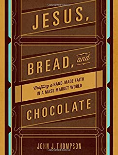 Best jesus bread and chocolate Reviews