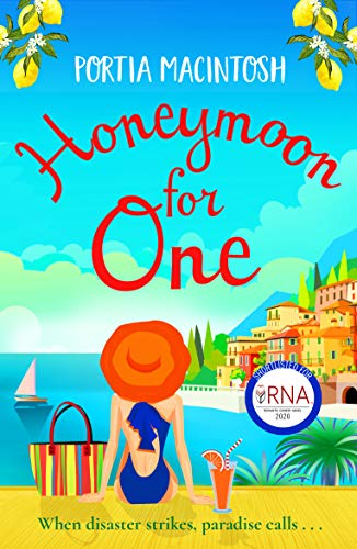 Honeymoon For One: The perfect laugh-out-loud romantic comedy to escape with (English Edition)