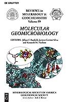 Molecular Geomicrobiology (Reviews in Mineralogy & Geochemistry)