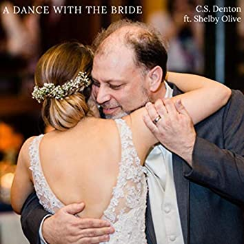 A Dance with the Bride