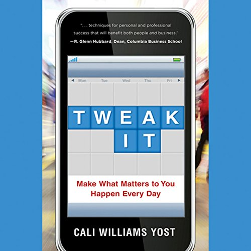 Tweak It     Make What Matters to You Happen Every Day              By:                                                                                                                                 Cali Williams Yost                               Narrated by:                                                                                                                                 Sarah Zimmerman                      Length: 7 hrs and 5 mins     6 ratings     Overall 3.0