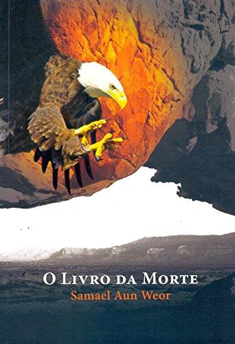 O Livro da Morte: Morte e Vida São Fenômenos Naturais do Cosmo Infinito