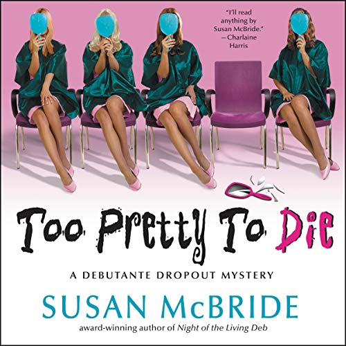 Too Pretty to Die audiobook cover art