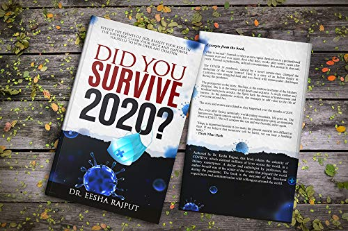 Did You Survive 2020?: Revisit the events of 2020, realize your role in the universe, claim your luck and empower yourself to win over any disaster. (Wholesome Health)