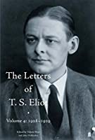 The Letters of T. S. Eliot Volume 4: 1928-1929 by T.S. Eliot(2013-01-17)