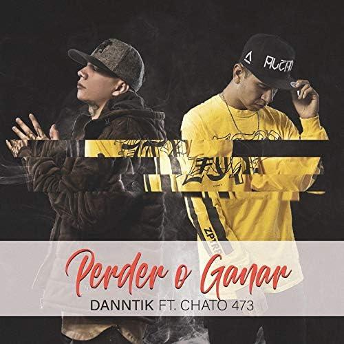 Danntik & Chato 473
