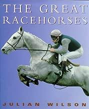 The Julian Wilson's Great Racehorses