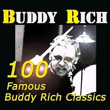 100 Famous Buddy Rich Classics (Original Recordings Digitally Remastered)