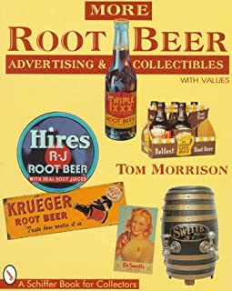 More Root Beer Advertising & Collectibles (Ticktock Guides)