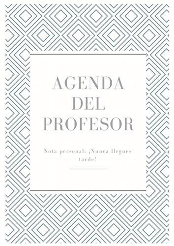 Agenda Del Profesor: Cuaderno para profesores y maestras, planificador del maestro, listas para evaluacion y asistencia, fecha importante, 120 páginas