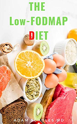 THE Low-FODMAP DIET: All You Need To Know About THE...
