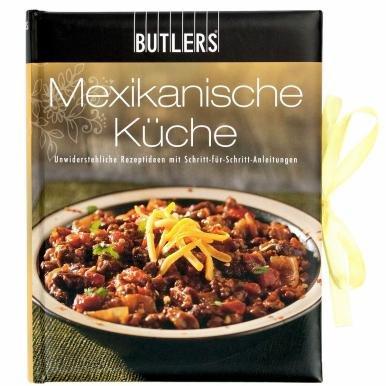BUTLERS Kochbuch - Mexikanische Küche