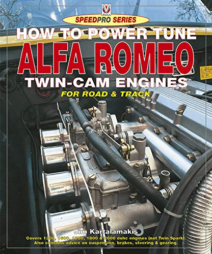 How to Power Tune Alfa Romeo Twin-Cam Engines (SpeedPro series) (English Edition)
