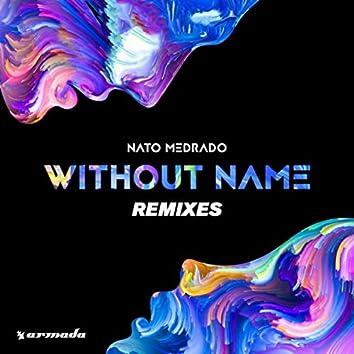Without Name (Remixes)