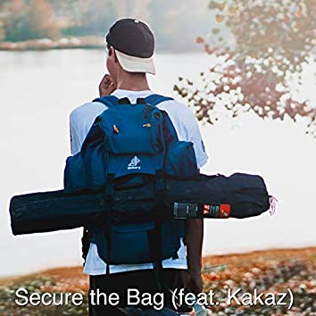 Secure the Bag (feat. Kakaz)