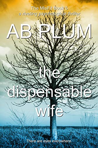 Book: The Dispensable Wife (The MisFit Series Book 5) by AB Plum