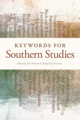 Download Keywords for Southern Studies (New Southern Studies) 0820349623