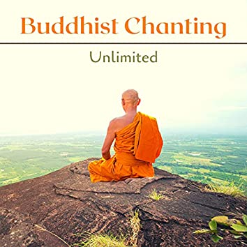 Buddhist Chanting Unlimited - Relaxing Tibetan Monks Chant for Deep Relaxation
