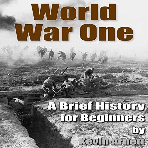 World War One Audiobook By Kevin Arnett cover art