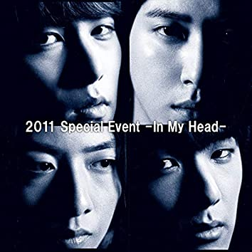 Live-2011 Special Event -In My Head-
