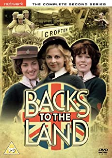 Backs To The Land - The Complete Second Series
