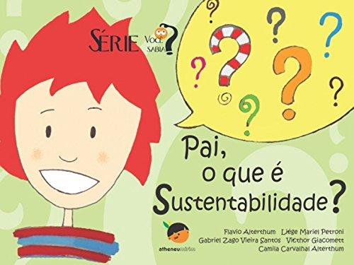 Pai, o que é sustentabilidade?: 2