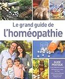 Le grand guide de l'homéopathie