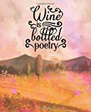 Wine is Bottled Poetry: Pretty Tuscan pink Notebook diary for wine tasting notes. Includes wine-tasting template inner. Perfect log book gift for wine lovers.
