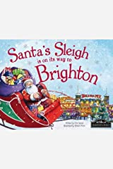 Santa's Sleigh is on its Way to Brighton Hardcover