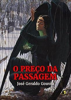 O Preço da Passagem (Portuguese Edition) by [José Geraldo Gouvêa]