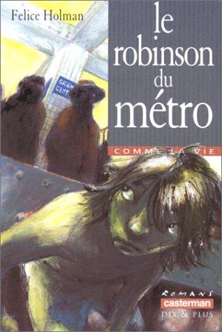Le robinson du métro