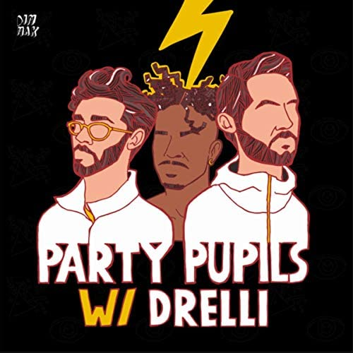 Party Pupils feat. Drelli