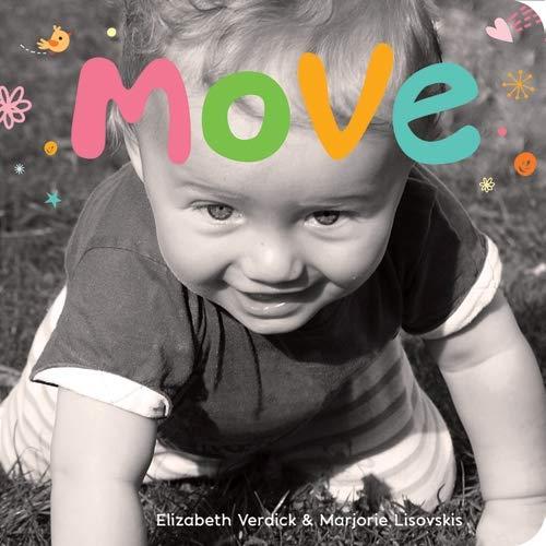 Move: A Board Book about Movement