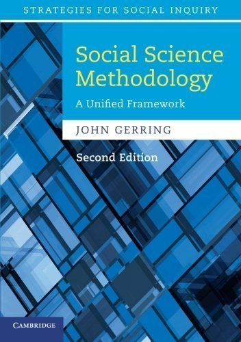 Social Science Methodology: A Unified Framework (Strategies for Social Inquiry) by Gerring, John 2nd (second) Edition [Paperback(2011)]