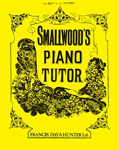 Smallwood's Piano Tutor (Faber Edition)
