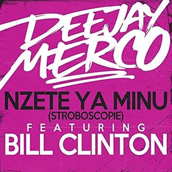 Nzete Ya Minu (feat. Bill Clinton) [Stroboscopie]