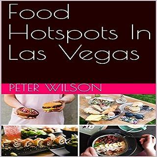 Food Hotspots in Las Vegas audiobook cover art
