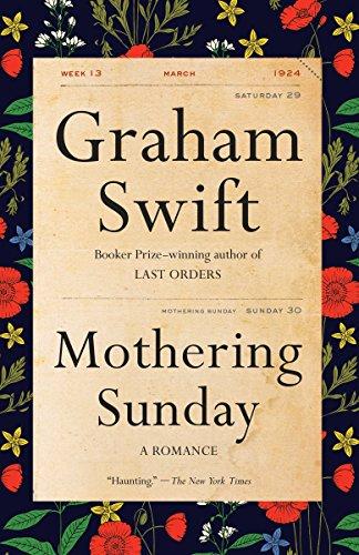Mothering Sunday: A Romance (Vintage International)