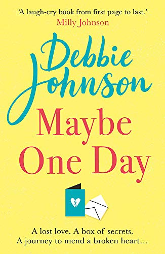 Maybe One Day:...