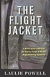 The Flight Jacket: A Novel about VMB-612, the Marine Corps' B-25 PBJ Night Bombing Squadron