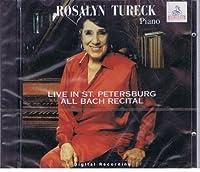 Rosalyn Tureck / Livi In St.petersburg / All Bach Recital