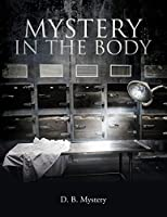 Mystery In The Body