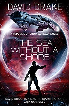 The Sea Without a Shore (The Republic of Cinnabar Navy Book 10)