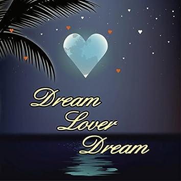Dream Lover Dream