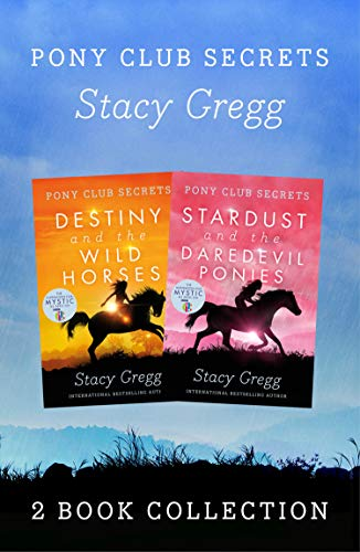 Destiny and Stardust (Pony Club Secrets) (English Edition)